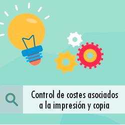 ¿Cómo puedes controlar los costes asociados a la impresión y copia?