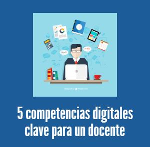 ¿Cuáles son las cualidades digitales básicas que debe tener un profesor en la actualidad?